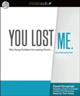 You Lost Me: Why Young Chrisians Are Leaving Church... and Rethinking Faith-Audiobook