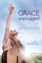 Grace Unplugged: A Novel - eBook