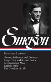 Ralph Waldo Emerson: Essays and Lectures