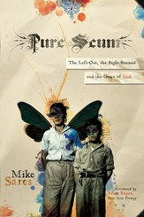 Pure Scum: The Left-Out, the Right-Brained and the Grace of God - eBook