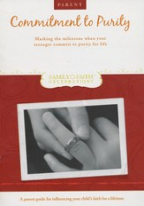 Commitment to Purity Parent Guide: Marking the Milestone When a Teenager Commits to Purity for Life