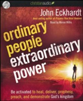 Ordinary People, Extraordinary Power: How a Strong Apostolic Culture Releases Us to Do Transformational Things in the World Unabridged Audiobook on CD