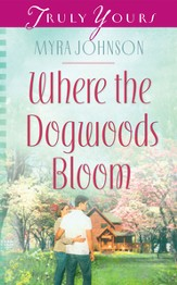 Where the Dogwoods Bloom - eBook