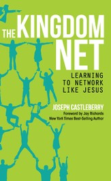 The Kingdom Net: Learning to Network Like Jesus - eBook