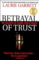 Betrayal of Trust: The Collapse of Global Public Health - eBook