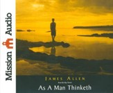 As A Man Thinketh Unabridged Audiobook on CD