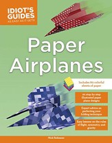 Idiot's Guides: Paper Airplanes