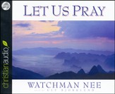 Let Us Pray Unabridged Audiobook on CD
