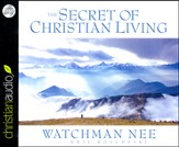 The Secret of Christian Living Unabridged Audiobook on CD