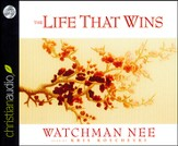 The Life That Wins Unabridged Audiobook on CD