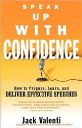 Speak Up with Confidence: How to Prepare, Learn, and Deliver Effective Speeches - eBook