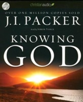 Knowing God Unabridged Audiobook on CD