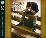 Keeping the Heart: A Puritan's View of How to Maintain Your Love For God Unabridged Audiobook on CD