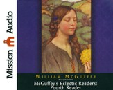 McGuffey's Eclectic Readers: Fourth Unabridged Audiobook on CD
