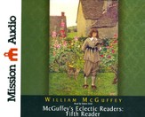 McGuffey's Eclectic Readers: Fifth Unabridged Audiobook on CD