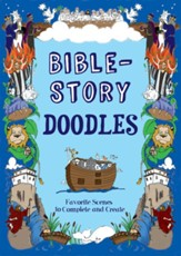 Bible-Story Doodles: Favorite Scenes to Create and Complete
