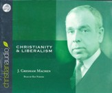 Christianity and Liberalism Unabridged Audiobook on CD