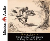 A Connecticut Yankee in King Arthur's Court Unabridged Audiobook on CD
