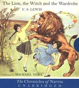 The Chronicles of Narnia:  The Lion, the Witch and The Wardrobe - Unabridged Audiobook on CD