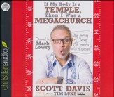 If My Body is a Temple, Then I Was a Megachurch: My journey of losing 132 pounds with no exercise Unabridged Audiobook on CD