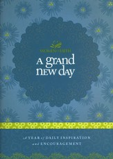 A Grand New Day: A Full Year of Daily Inspiration and Encouragement - eBook