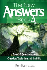 New Answers Book 4, The: Over 25 Questions on Creation/Evolution and the Bible - eBook