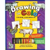 Drawing in Color: Farm Animals
