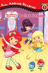 Strawberry Shortcake: Ballet School
