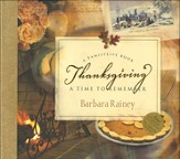 Thanksgiving, A Time to Remember: Hardcover with CD