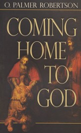 Coming Home to God