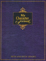 My Character Journal for Fifth and Sixth Grades