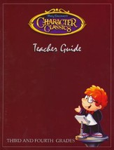 Tony Salerno's Character Classics Teacher Guide for Third and Fourth Grades