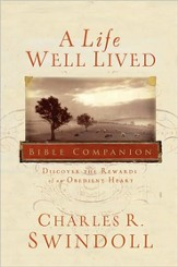 A Life Well Lived Bible Companion: Discover the Rewards of an Obedient Heart - eBook