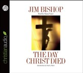 The Day Christ Died Unabridged Audiobook on CD