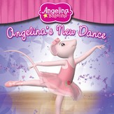 Angelina Ballerina: Angelina's New Dance