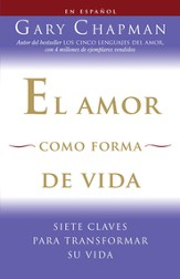 El Amor Como Forma de Vida  (Love as a Way of Life)