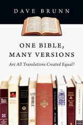 One Bible, Many Versions: Are All Translations Created Equal? - eBook
