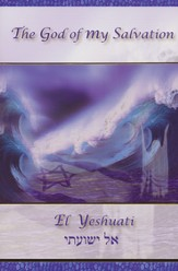 El Yeshuati Greeting Cards God of My Salvation (6 cards and envelopes to a pack)
