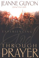 Experiencing God Through Prayer - eBook