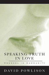 Speaking Truth in Love: Counsel in Community - eBook