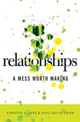 Relationships: A Mess Worth Making - eBook