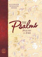 The Passion Translation: Psalms (Poetry on Fire) - Illustrated Journaling Edition