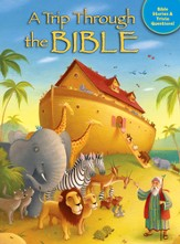 A Trip Through the Bible: Bible Stories and Trivia Questions