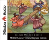 Mother Goose: Volland Popular Edition Unabridged Audiobook on CD