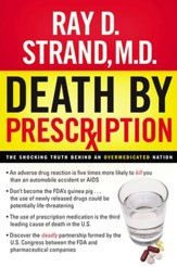 Death By Prescription: The Shocking Truth Behind an Overmedicated Nation - eBook