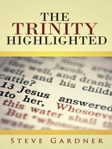 The Trinity Highlighted - eBook