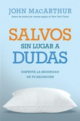 Salvos Sin Lugar a Dudas  (Saved Without a Doubt) - Slightly Imperfect