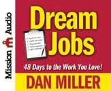 Dream Job: 48 Days to a Six Figure Income Unabridged Audiobook on CD