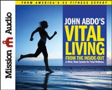 Vital Living from the Inside Out Unabridged Audiobook on CD