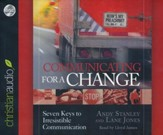 Communicating for a Change: Seven Keys to Irresistible Communication Unabridged Audiobook on CD